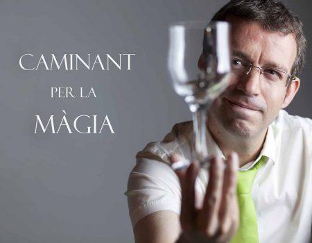 Eduard-Juanola-Caminant-per-la-màgia
